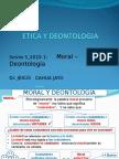 Etica y Deontología Sesión 5_2015 Moral - Deontología