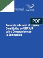 Protocolo Adicional Al Tratado Constitutivo de UNASUR Sobre Compromiso Con La Democracia Opt