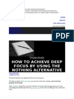 How to Achieve Deep Focus