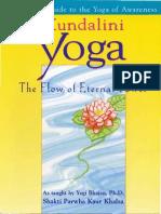 Kundalini Yoga by Shakti Parwha Kaur Khalsa