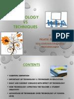 Technology vs Techniques(PPT)