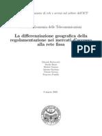 La differenziazione geografica della regolamentazione nei mercati d'accesso alla rete fissa