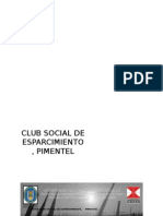 Club Social Pimentel Parte 1