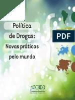 COMISSÃO BRASILEIRA SOBRE DROGAS. Política de Drogas Novas Práticas Pelo Mundo
