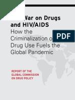 COMISSÃO GLOBAL DE POLÍTICAS SOBRE DROGAS. 2012. Relatório. the War on Drugs and HIV