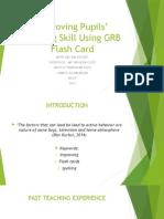 Improving Pupils' Spelling Skill Using Flash Card