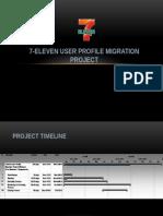 7-Eleven User Profile Migration Project2
