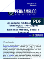 Português Ι 2º Ano Ι Médio-Romance Urbano, Social, Regional.