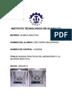 BUENAS PRACTICAS DE LABORATORIO Y LA BALANZA ANALITICA.