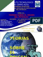 Expo Teorias Sobre El Origen Del Petroleo