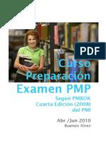 Curso Preparación examen PMP - Buenos Aires - Abril/2010