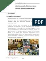 Generalidades, Importancia, Historia, Avances y Perspectivas de La Biotecnologia