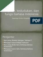 Sejarah, Kedudukan,& Fungsi B.indonesia