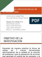 7nuevasherramientasadministrativasdelacalidadtotalfinal-121119121157-phpapp01