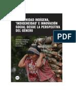 Modernidad indígena, 'indigeneidad' e innovación social desde la perspectiva del género.pdf