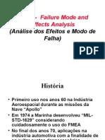 FMEA - Failure Mode and Effects Analysis Failure