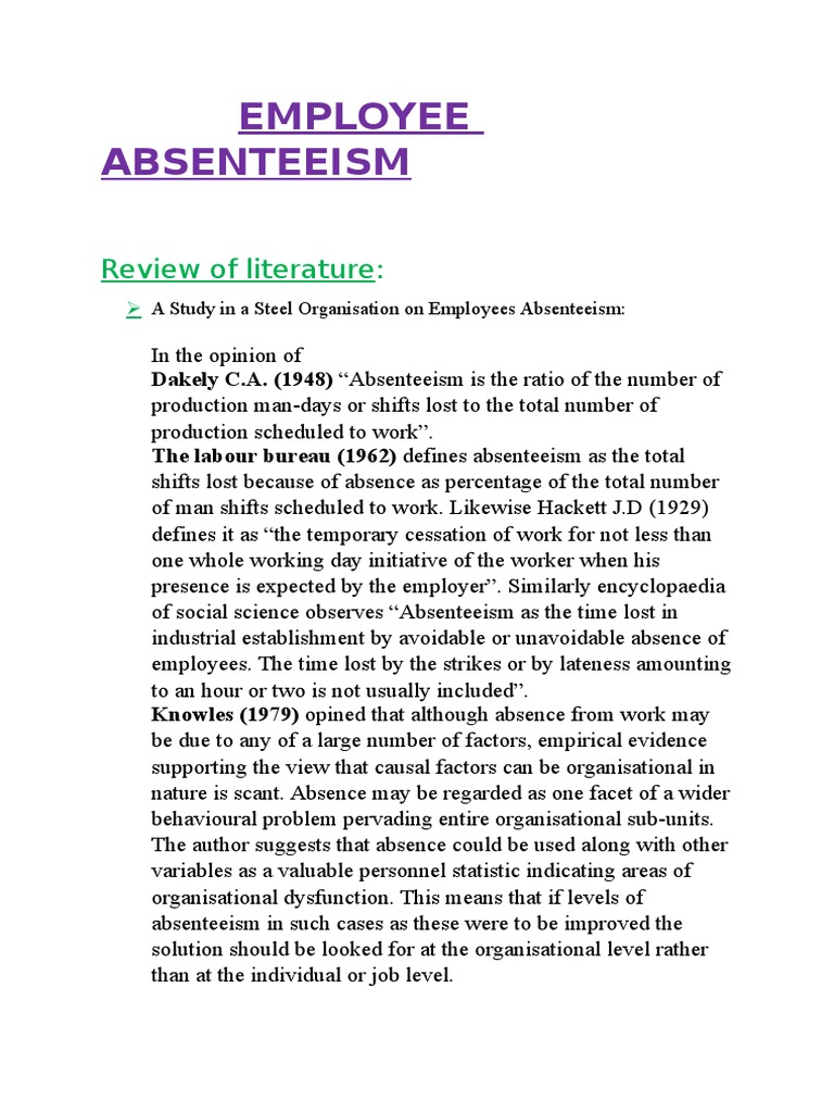 absenteeism essay 6 Controlling excessive employee absenteeism absenteeism can be a costly problem for any business, but the impact on small businesses can be especially severe.