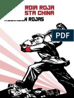 Robinson Rojas - La Guardia Roja Conquista China
