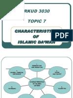 TOPIC-7&8 RKUD3030 CharacteristicsOfIslamicDawah