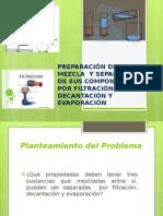 Presentación1 practica #3 preparacion de mezclas y separacion de sus componentes