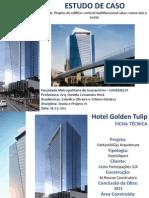 Estudo de Caso - Hotel Golden Tulip