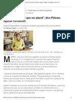 _La Memoria Tiene Que Ser Plural_, Dice Paloma Aguilar Fernández - 29.03.2006 - Lanacion