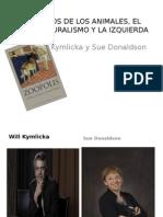 Derechos de Los Animales, El Multiculturalismo y La Izquierdawill-kymlicka-y-sue-donalson