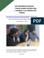 El Actual Intendente Interino Presentó Tantos Avales Truchos Que Tuvo Que Cambiar a Un Sublema de Kolina