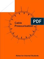 Cable Presuraisation