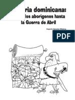 Vol.118. Historia dominicana. Augusto Sencioncoord.