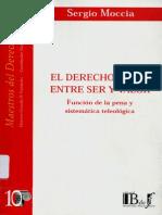 El Derecho Penal Entre Ser y Valor - Moccia, Sergio