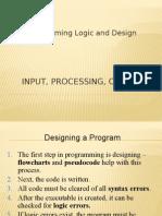 Input, Processing, Output