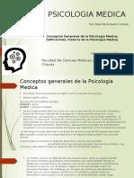 Conceptos Generales de La Psicologia Medica, Definiciones, Historia de La Psicologia Medica.