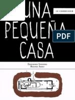 Le Corbusier - UNA PEQUEÑA CASA ⁞▪AF