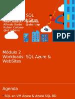 Modulo 2 - Workloads SQL en Azure y WebSites
