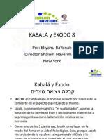 Kabala y Exodo 8