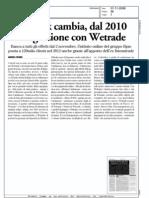 Webank cambia, dal 2010 integrazione con WeTrade (Borsa & Finanza, 07-11-2009)