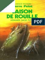 Saison de Rouille - Pierre Pelot