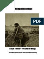 H. Frhr. von Greim - Die Kriegsschuldfrage (2010, 464 S.)