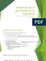 Desarrollo de La Agrobiotecnología en La Argentina