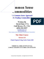 Common sense commodities trading