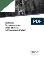 Protocol o Ceramic a Sobre Zirconia