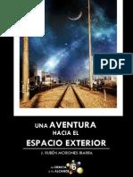 Una Aventura Hacia El Espacio Exterior
