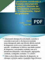 Operaţii Pe Porţiunea Cerebrală a Capului (2)