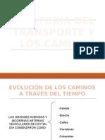 Historia Del Transporte y Los Caminos
