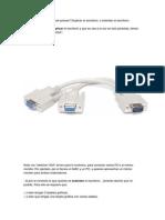 Cómo Conectar Dos Monitores Al PC