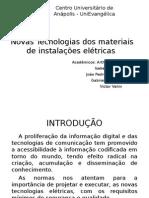 Novas Tecnologias dos materiais de instalações elétricas - Copia.pptx