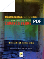William Da Silva Lima - Quatrocentos Contra Um
