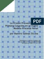 La Prision Preventiva y La Primera Casacion en El Nuevo Modelo Procesal Penal - Ramiro Salinas Siccha