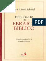 Luis Alonso Schökel - Dizionario di ebraico biblico
